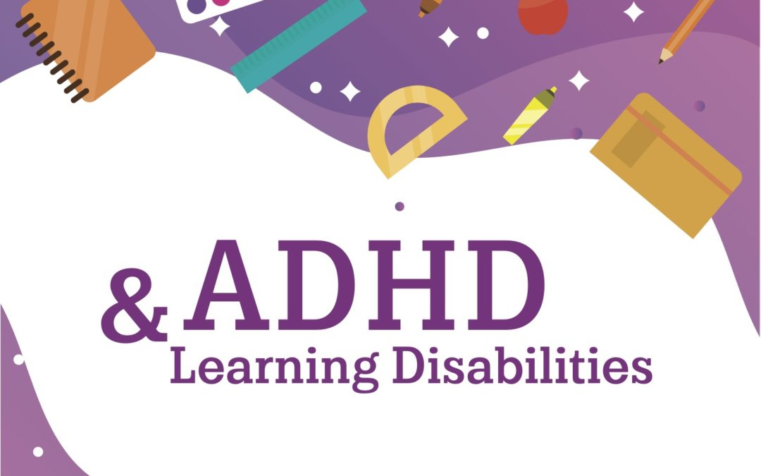 Parent University Presents: ADHD and Learning Disabilities